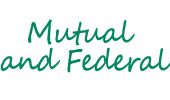 Mutual and Federal